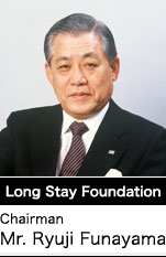 Long Stay Foundation  Chairman  Mr.Ryuji Funayama